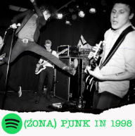 #ZPlaylist: (Zona) Punk in 1998 - 40 faixas de punk rock de 1998