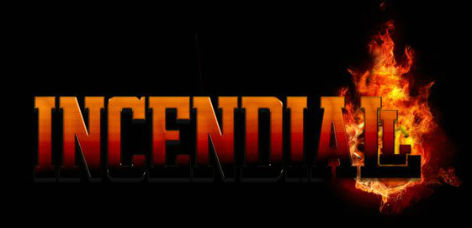 Incendiall
