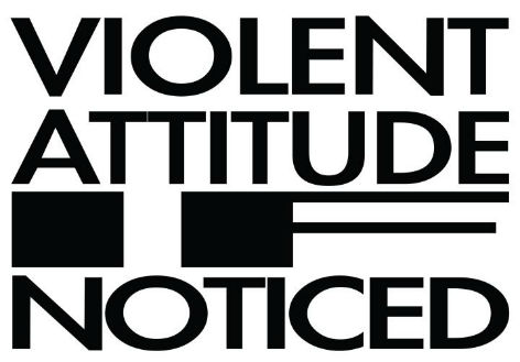 Violent Attitude If Noticed