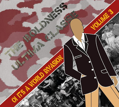 V/A - Oi It's a world invasion Volume 3 - The Boldness vs. Última Classe